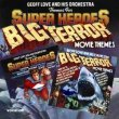 Themes For Super Heroes / Big Terror Movie Themes