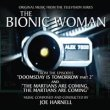 The Bionic Woman (Doomsday Is Tomorrow Part 2 / The Martians Are Comming, The Martians Are Comming)