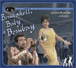 Bombshell Baby Of Bombay: Nightclub Jazz, Surf And Rock & Roll From Bollywood Films 1959-1972 (R.D. Burman / Kalyanji Anandji)