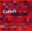 Canto Morricone Vol. 2 (Western Songs & Ballads)