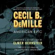 Cecil B. DeMille: American Epic