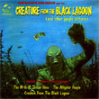 Creature From The Black Lagoon (Henry Mancini et al.) / The Alligator People (Irving Gertz)