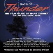 Days Of Thunder: The Film Music Of Hans Zimmer Volume One (1984-1994)