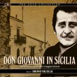 Don Giovanni In Sicilia (Pre-Order!)
