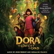Dora And The Lost City Of Gold (John Debney & Germaine Franco)