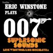 Eric Winstone Plays 007 / Supersonic Sounds