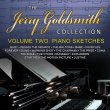 The Jerry Goldsmith Collection - Volume 2: Piano Sketches