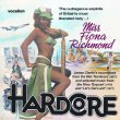 Hardcore, Expos� & Let's Get Laid! (James Clarke & Steve Gray)