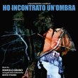 Ho Incontrato Un'Ombra (ultralimited edition) (LP) (Pre-Order!)