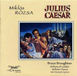 Julius Caesar (conducted by Bruce Broughton)