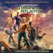 Justice League: Throne Of Atlantis (Pre-Order!)