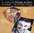 Le Cin�ma De Philippe De Broca (1969-1988) Volume 2