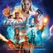 Legends Of Tomorrow: Season 3 (Blake Neely & Daniel James Chan)