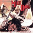 Mad Dog (Cane Arrabbiato)