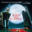 La Lune Dans Le Caniveau (The Moon In The Gutter) (2CD) (Pre-Order!)
