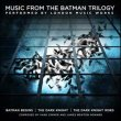 Music From The Batman Trilogy (Hans Zimmer & James Newton Howard)