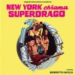 New York Chiama Superdrago