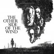 The Other Side Of The Wind (Pre-Order!)