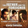Il Padre E Lo Straniero (The Father And The Foreigner)