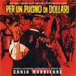 Per Un Pugno Di Dollari (A Fistful Of Dollars) (Limited Complete Edition)