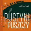 W Pustyni I W Puszczy (In Desert And Wilderness) (Pre-Order!)