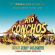 Rio Conchos / The Agony And The Ecstasy (Remastered Reissue)