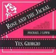 The Rose And The Jackal / Yes, Giorgio