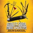 Scouts Guide To The Zombie Apocalypse (Pre-Order!)