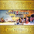 Seven Cities Of Gold / The Rains Of Ranchipur
