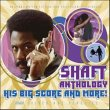 Shaft Anthology: His Big Score And More