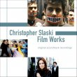 Christopher Slaski Film Works (Pre-Order!)