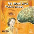 The Brain From Planet Arous / Teenage Monster