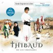 Thibaud Ou Les Croisades (Thibaud The Crusader) / Fortune