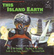 This Island Earth (Herman Stein / Henry Mancini et al.) / War Of The Satellites (Walter Greene) / Earth Vs. The Flying Saucers (Daniele Amfitheatrof) / The Day of The Triffids (Ron Goodwin)