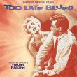 Too Late Blues (Pre-Order!)