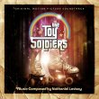 The Toy Soldiers (Pre-Order!)
