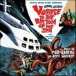 Voyage To The Bottom Of The Sea: 50th Anniversary (Paul Sawtell & Bert Shefter)