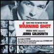 Warning Shot (Original Score)