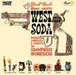 West And Soda (Pre-Order!)