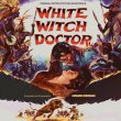 White Witch Doctor