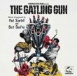 The Gatling Gun (Paul Sawtell & Bert Shefter)