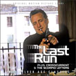 The Last Run / Crosscurrent / The Scorpio Letters (Dave Grusin)