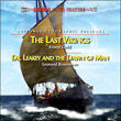 The Last Vikings / Dr. Leakey And The Dawn Of Man