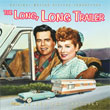 The Long, Long Trailer / Forever, Darling (Bronislau Kaper)
