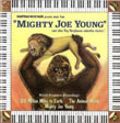 Mighty Joe Young (Roy Webb) / 20 Million Miles To Earth (Mischa Bakaleinikoff et al.) / The Animal World (Paul Sawtell) / Here Comes Mr. Jordan (Friedrich Holländer)